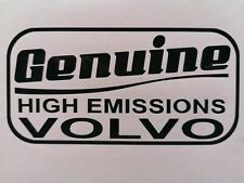 Genuine High Emissions VOLVO sticker 142 145 245 240 740 v90 s70 s40 v40 940 960