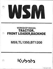 Kubota M59, TL1350, BT1200 Tractor Workshop Service Repair Manual 9Y111-01122
