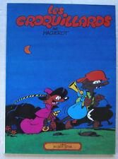 Chlorophylle ; Les Croquillards MACHEROT  éd Glénat 1977 EO