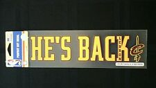 """LEBRON JAMES CLEVELAND CAVALIERS  """"HE'S BACK"""" PERFECT CUT DECAL 3""""X10"""""""