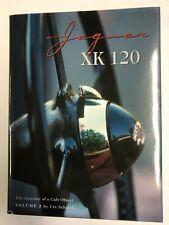 Jaguar XK 120, The Anatomy of a Cult Object, Vol. 2