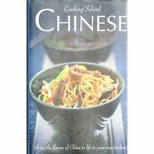 Cooking School Chinese Bring the Flavours of China to Life in Your NEW Cook BOOK