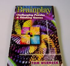 Brainplay Challenging Puzzles & Thinking Games with Solutions Tom Werneck 1998