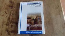 Usado Libro - TRES SOMBREROS DE COPA - Miguel Mihura - Item For Collectors