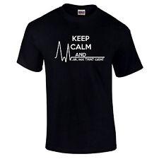 Keep Calm Pas Que Calm Drôle Blague T-Shirt Premium Qualité Cadeau S-5XL