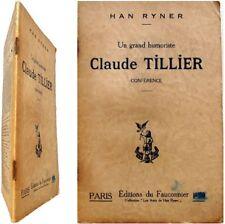 Un grand humoriste Claude Tillier 1922 Han Ryner conférence humour