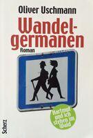 "Oliver Uschmann ""Wandelgermanen""  - Buch/Roman -"