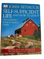 The Self-Sufficient Life and How to Live It: The Complete Back-To-Back Guide HC