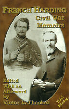 French Harding: Civil War Memoirs edited by Victor L. Thacker ( McClain | 2002 )