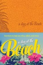 A Day at the Beach: Devotions to Help You Relax, Reflect, and Renew