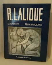 R. LALIQUE Felix Marcilhac HB/DJ FRENCH TEXT HB Illustr