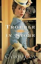 Trouble in Store by Carol Cox (2013, Trade-size Paperback)