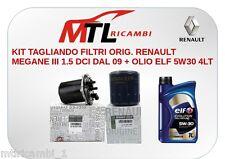 KIT TAGLIANDO FILTRI ORIG. RENAULT MEGANE III 1.5 DCI DAL 09 + OLIO ELF 5W30 4LT