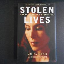 Stolen Lives : Twenty Years in a Desert Jail by Malika Oufkir, Michele Fitous,hc