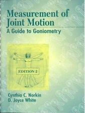 Measurement of Joint Motion : A Guide to Goniometry by Cynthia C. Norkin and...
