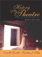 History Of The Theatre  - by Brockett