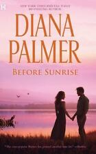 Before Sunrise by Diana Palmer (2012, Paperback)