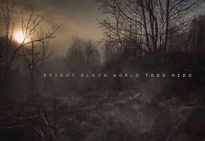 Todd Hido (Signed) Bright Black World 1st Ed/1st Print
