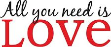 """Decal  Wall Art - All You Need is Love- 26.5""""x11"""" NIB  Vinyl lettering"""