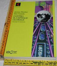BRECHER COSTELLO - CONTRO IL CAPITALE GLOBALE - Feltrinelli - libri usati