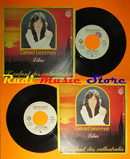 LP 45 7'' GERARD LENORMAN L'enfant des cathedrales 1978 italy WEA cd mc dvd (*)