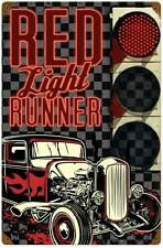 Lethal Threat Hot Rod Red Light Run Metal Sign Man Cave Garage Auto Club LETH119