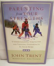 BRAND NEW PARENTING FROM YOUR STRENGTHS IN YOUR HOME - JOHN TRENT CHRISTIAN BOOK