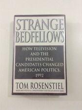 Strange Bedfellows - Tom Rosenstiel (1993, Hardcover, Dust Jacket, 1st Edition)