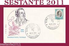 ITALIA FDC ROMA GIAMBATTISTA TIEPOLO 1973  ANNULLO ROMA  (F244)