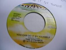 The Dynamos You Can Do It By Yourself/We Don't Need 45 RPM Dynamo Records VG+ 77