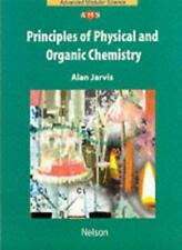NAMS - Principles of Physical and Organic Chemistry (Nelson Advanced Modular S,