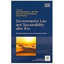 Environmental Law and Sustainability After Rio (The IUCN Academy of Environmenta