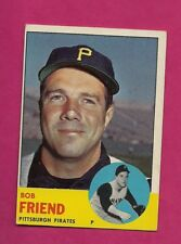 1963 TOPPS # 450 PIRATES BOB FRIEND HIGH# EX+  CARD (INV# A4828)