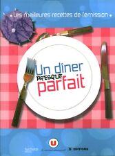 """Livre Cuisine """" Un Diner Presque Parfait -  Collectif  ( No 1245 )"""