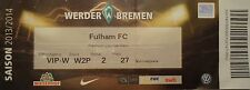 VIP TICKET Friendly 2013/14 Werder Bremen - Fulham FC