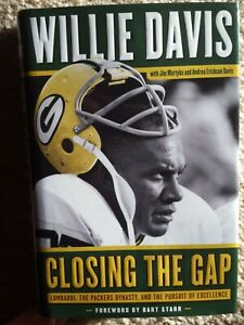 Closing the Gap: Lombardi, the Packers Dynasty, and the Pursuit of Excellence HC