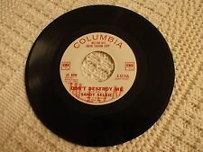 SANDY SELSIE  DON'T DESTROY ME/COME ON IN  COLUMBIA 42766 PROMO  M-