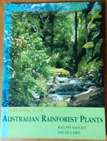Gardening With Australian Rainforest Plants, by Ralph Bailey & Julie Lake