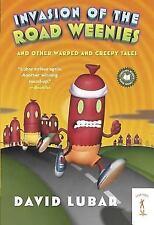 Weenies Stories: Invasion of the Road Weenies by David Lubar (2006, Paperback)