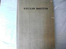 Giulio Boetto scritti di Bernardi, Bonfante Lora Totino 1945