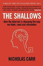 The Shallows: How the Internet Is Changing the Wa... by Carr, Nicholas Paperback