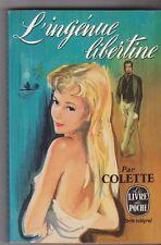 L'ingénue libertine - Colette - Poche 1966 . Tb état. 25/9