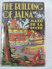 Mazo de la Roche THE BUILDING OF JALNA 1st Edition Little Brown and Company 1944