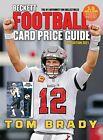 2021 Beckett Football Card Annual Value Price Guide ~ 38th Edition ~ Tom Brady