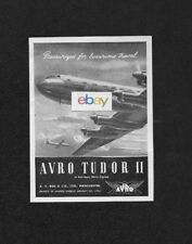 A.V.ROE & CO LTD MANCHESTER AVRO TUDOR 2 1947 PRESSURIZED FOR LUXURY TRAVEL AD