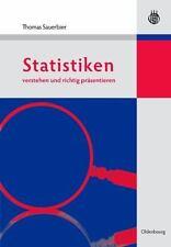Statistiken Verstehen und Richtig Präsentieren by Thomas Sauerbier (2009,...