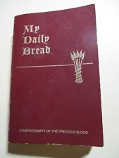 My Daily Bread A Summary of the Spiritual Life 1954 + 3 Vintage Prayer Cards