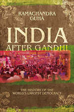 India After Gandhi: The History of the World's Largest Democracy by Ramachandra
