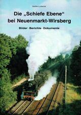 Lüdecke, Steffen [Hrsg.]: Die  ´Schiefe Ebene´ bei Neuenmarkt-Wirsberg : Bild