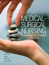 Medical-Surgical Nursing: Preparation for Practice, 2nd Edition